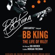 B.B. King: The Life Of Riley - Trailer und Informationen zum Film
