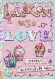 Backen mit Love_9783841902559_300dpi