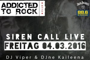 Siren Call live am Addicted to Rock im U4