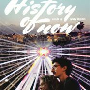 History Of Now - Trailer und Kritik zum Film