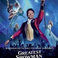 Greatest Showman - Kritik und Trailer zum Film