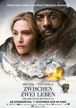 Zwischen zwei Leben – The Mountain between us – Trailer und Kritik zum Film